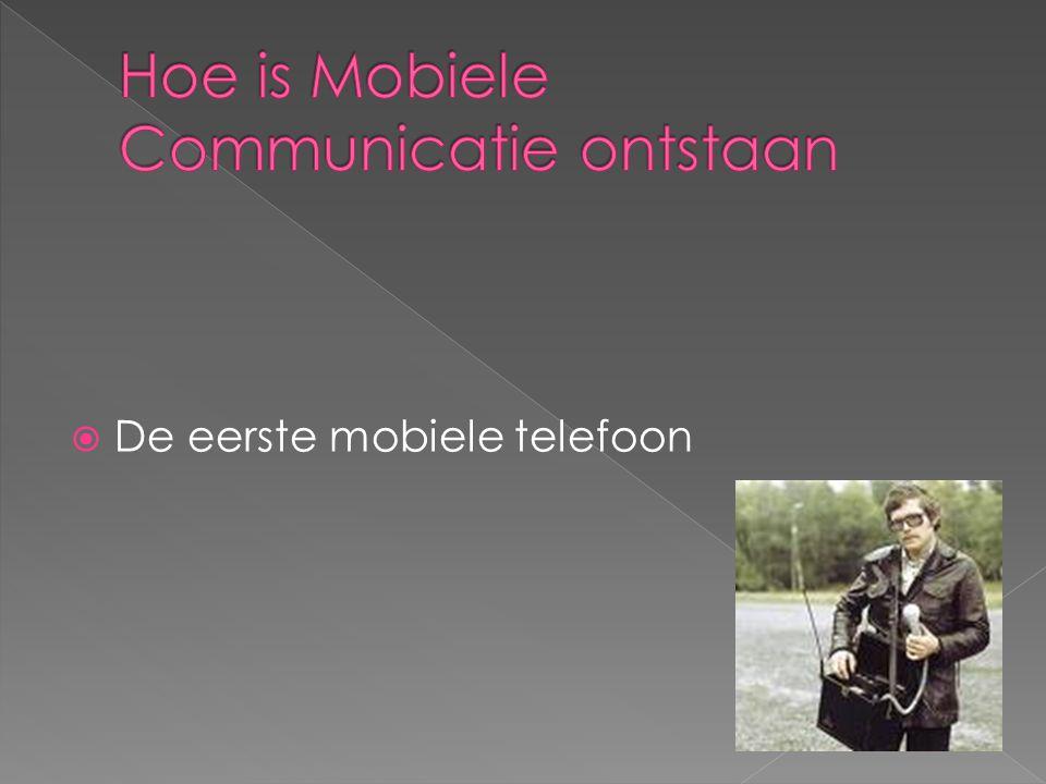  De eerste mobiele telefoon