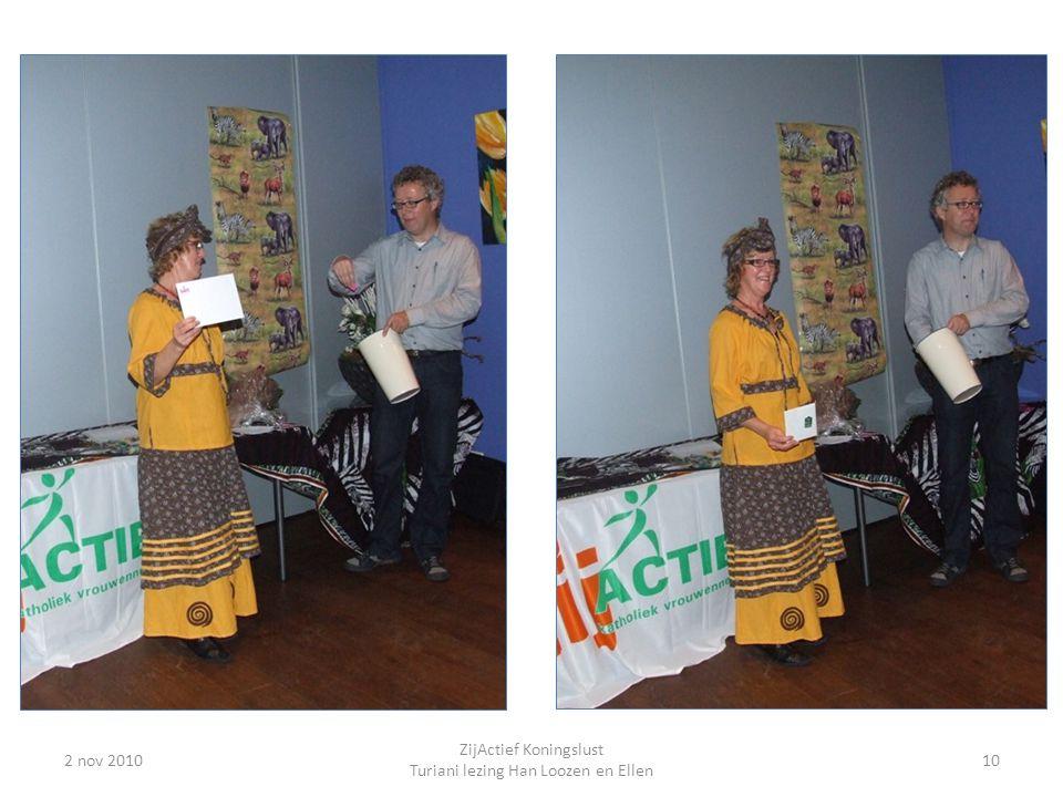 2 nov 201010 ZijActief Koningslust Turiani lezing Han Loozen en Ellen
