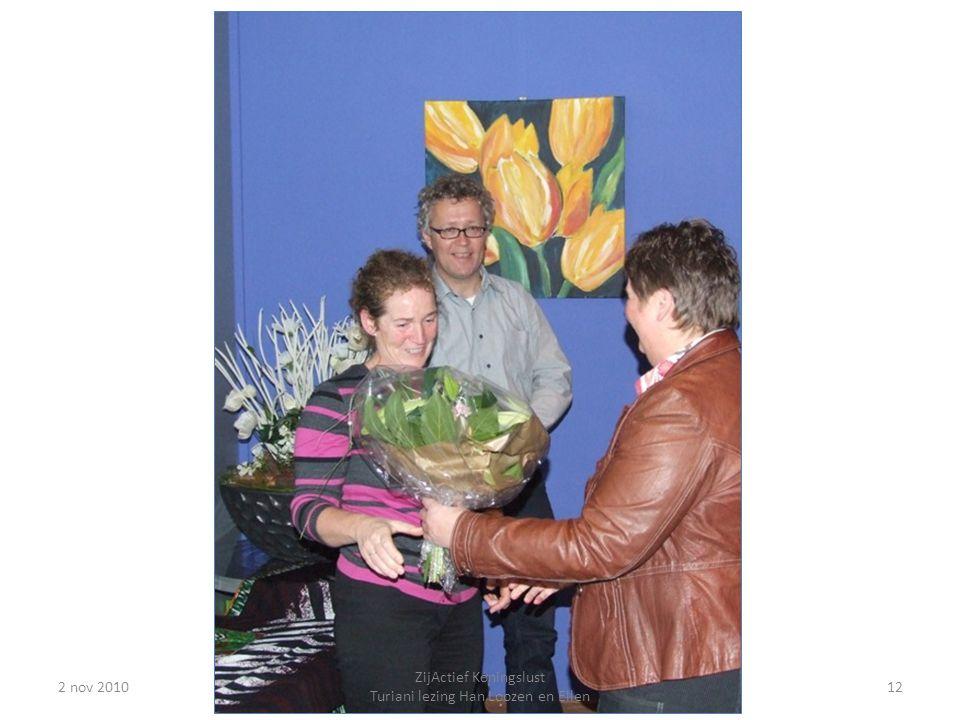 2 nov 201012 ZijActief Koningslust Turiani lezing Han Loozen en Ellen