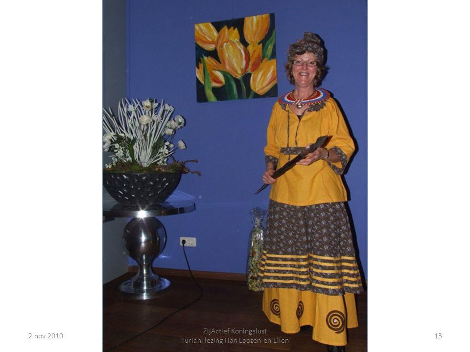 2 nov 201013 ZijActief Koningslust Turiani lezing Han Loozen en Ellen