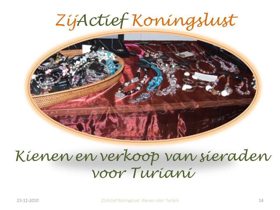 23-11-201014ZijActief Koningslust Kienen voor Turiani ZijActief Koningslust Kienen en verkoop van sieraden voor Turiani