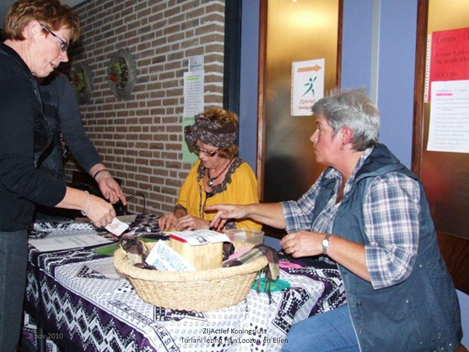2 nov 20102 ZijActief Koningslust Turiani lezing Han Loozen en Ellen