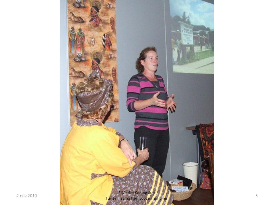 2 nov 20103 ZijActief Koningslust Turiani lezing Han Loozen en Ellen