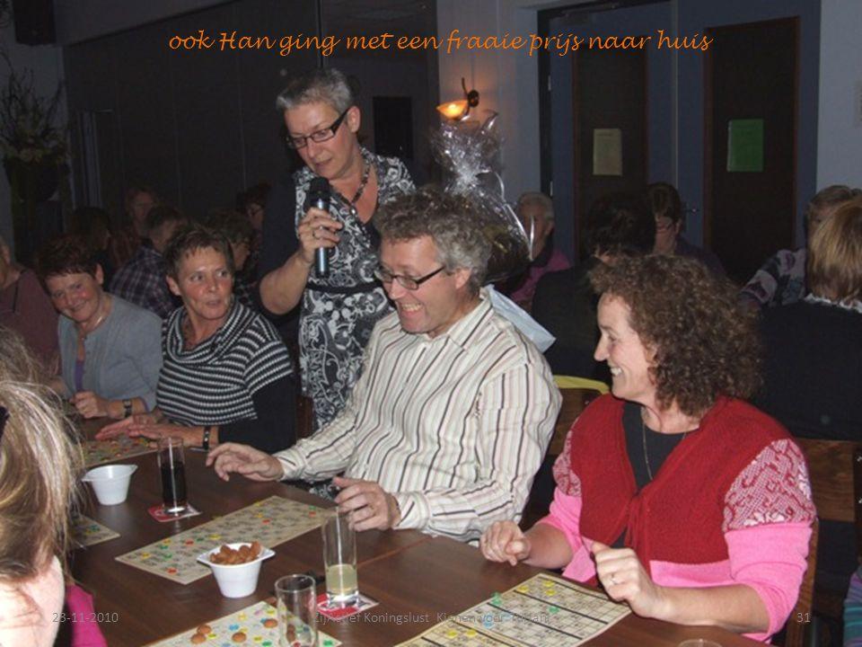 23-11-201031ZijActief Koningslust Kienen voor Turiani ook Han ging met een fraaie prijs naar huis