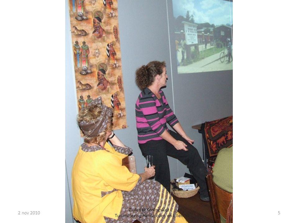 2 nov 20105 ZijActief Koningslust Turiani lezing Han Loozen en Ellen