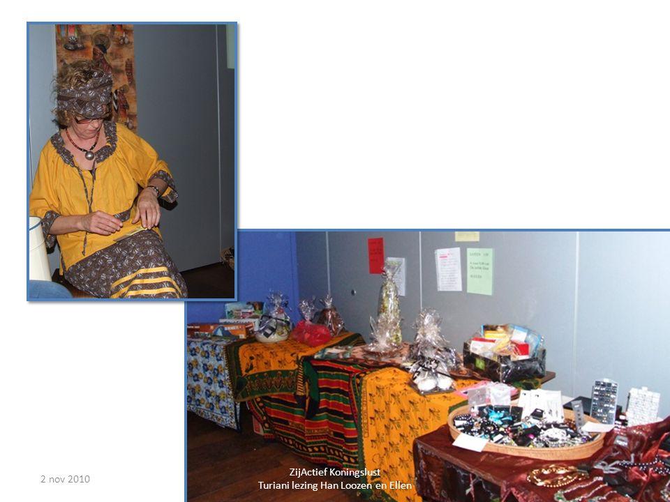 2 nov 20108 ZijActief Koningslust Turiani lezing Han Loozen en Ellen