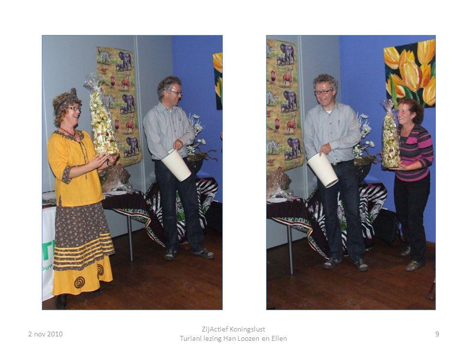 2 nov 20109 ZijActief Koningslust Turiani lezing Han Loozen en Ellen