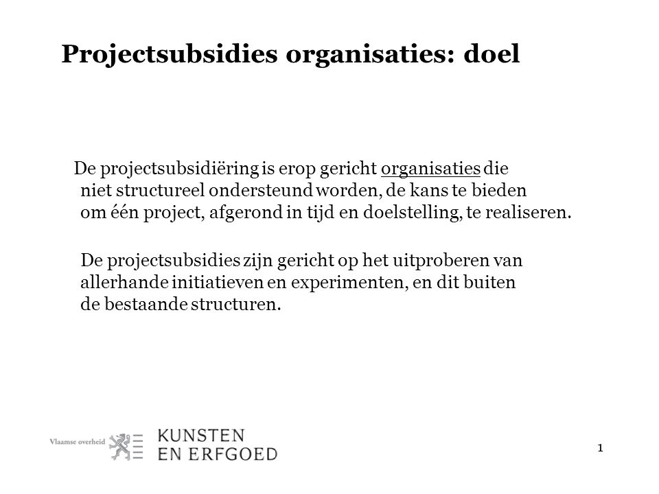 2 Projectsubsidies organisaties: sectoren — architectuur — audiovisuele kunsten — beeldende kunsten — dans — festivals — kunsteducatie — muziek — muziektheater — Nederlandstalige dramatische kunst — sociaalartistiek — vormgeving — mengvormen