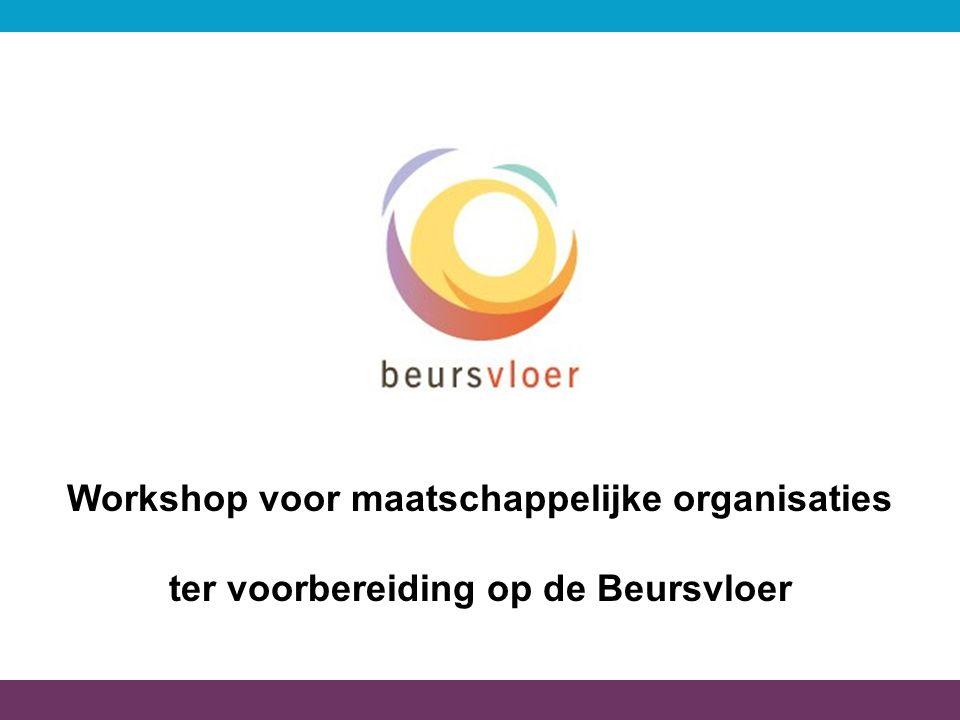 1 Workshop voor maatschappelijke organisaties ter voorbereiding op de Beursvloer