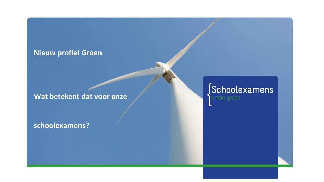 Nieuw profiel Groen Wat betekent dat voor onze schoolexamens?