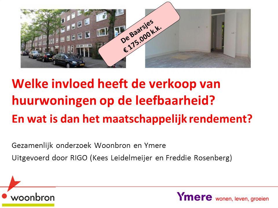 23 januari 2014 Conclusie: er is een aantoonbare relatie tussen de verkoop van sociale huurwoningen en verbeteringen van de leefbaarheid gevonden.