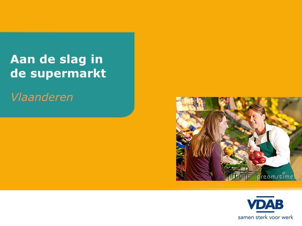 Aan de slag in de supermarkt Vlaanderen