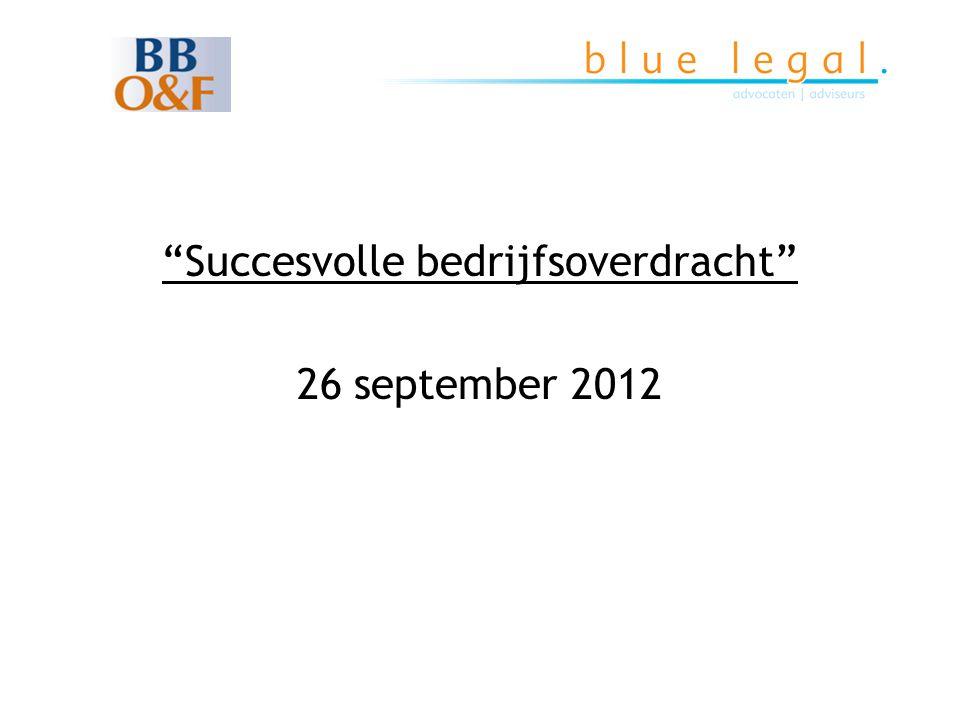 """""""Succesvolle bedrijfsoverdracht"""" 26 september 2012"""