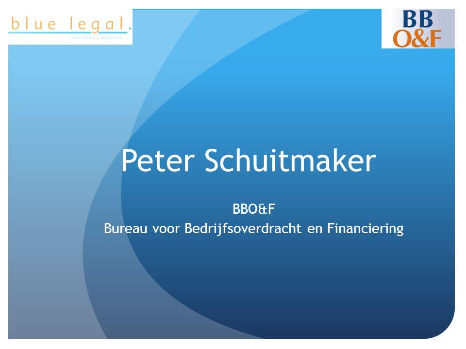 Peter Schuitmaker BBO&F Bureau voor Bedrijfsoverdracht en Financiering