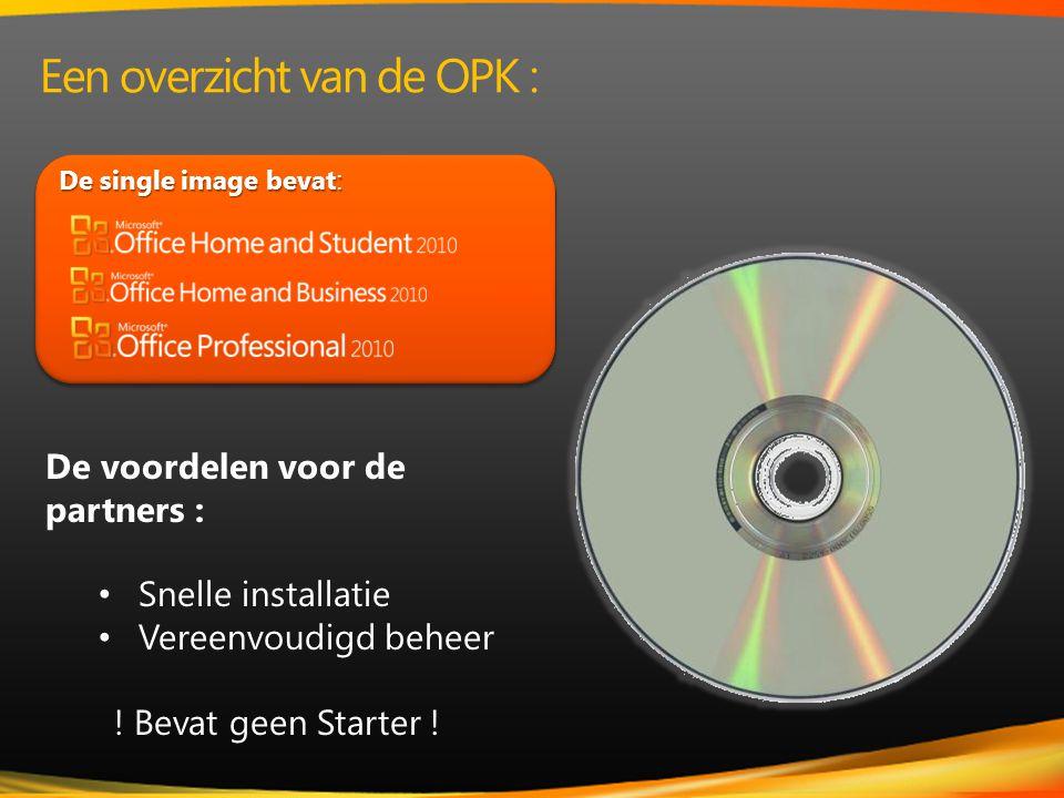 De single image bevat : De voordelen voor de partners : • Snelle installatie • Vereenvoudigd beheer .