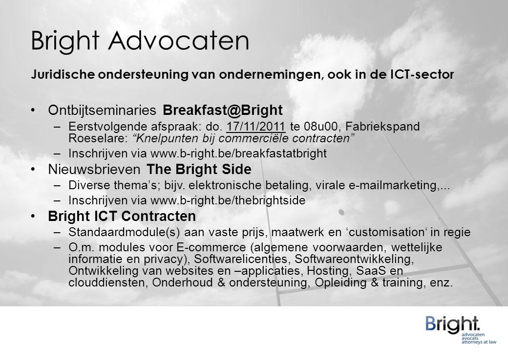 Bright Advocaten •Ontbijtseminaries Breakfast@Bright –Eerstvolgende afspraak: do.
