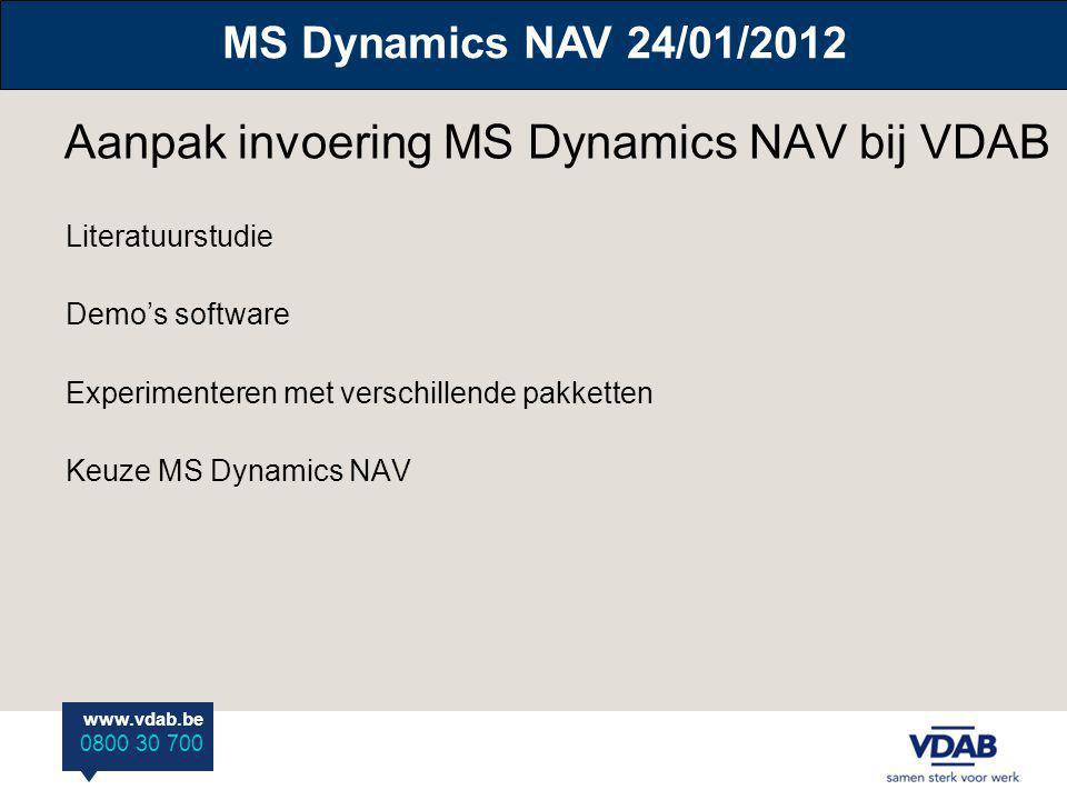 www.vdab.be 0800 30 700 Microsoft Dynamics Structured Unstructured