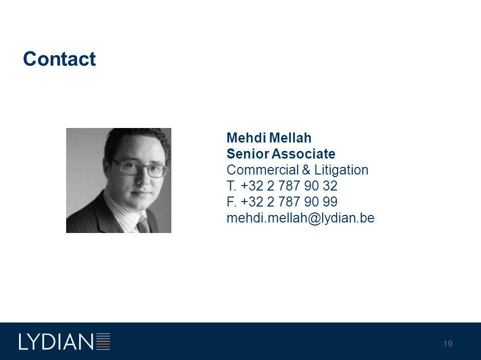 Contact Mehdi Mellah Senior Associate Commercial & Litigation T.