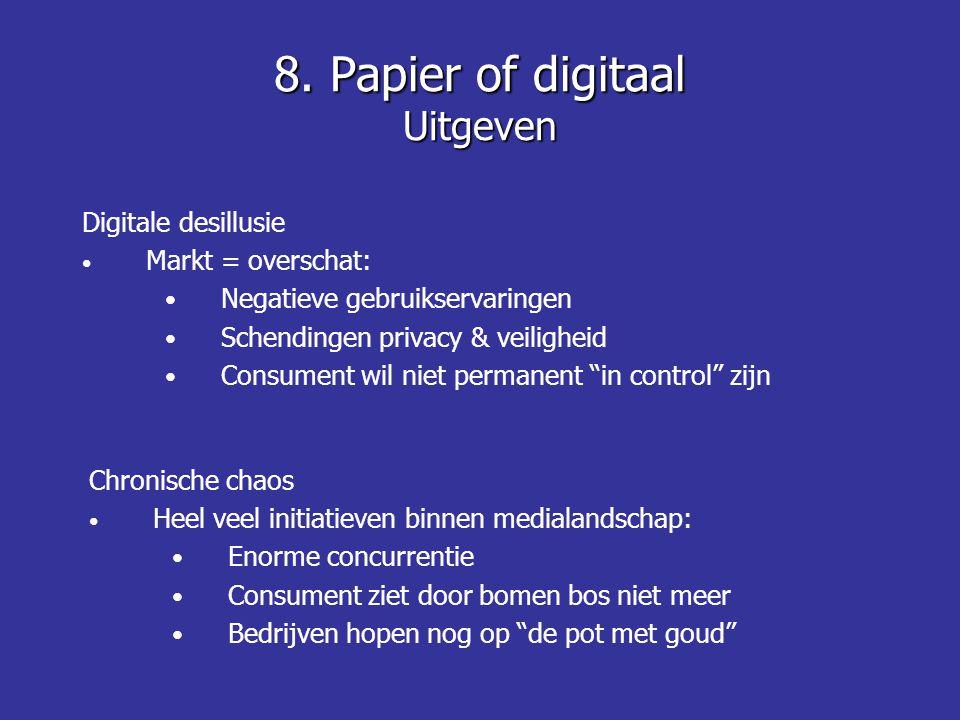 Digitale desillusie • Markt = overschat: • Negatieve gebruikservaringen • Schendingen privacy & veiligheid • Consument wil niet permanent in control zijn 8.