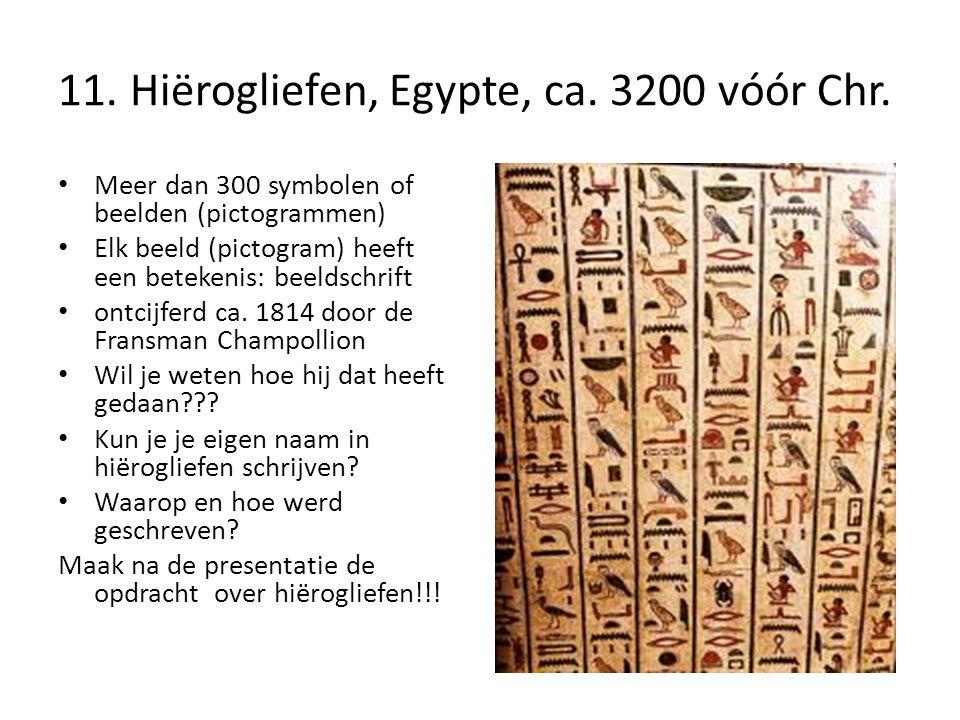11.Hiërogliefen, Egypte, ca. 3200 vóór Chr.