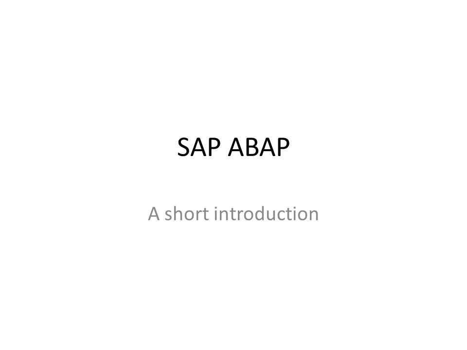 SAP ABAP • Selectie: – IF …… ENDIF.– IF …. ELSE … ENDIF.