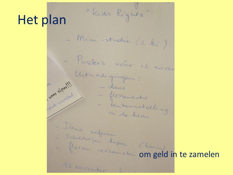 Het plan om geld in te zamelen