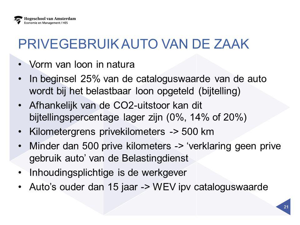 PRIVEGEBRUIK AUTO VAN DE ZAAK •Vorm van loon in natura •In beginsel 25% van de cataloguswaarde van de auto wordt bij het belastbaar loon opgeteld (bijtelling) •Afhankelijk van de CO2-uitstoor kan dit bijtellingspercentage lager zijn (0%, 14% of 20%) •Kilometergrens privekilometers -> 500 km •Minder dan 500 prive kilometers -> 'verklaring geen prive gebruik auto' van de Belastingdienst •Inhoudingsplichtige is de werkgever •Auto's ouder dan 15 jaar -> WEV ipv cataloguswaarde 21