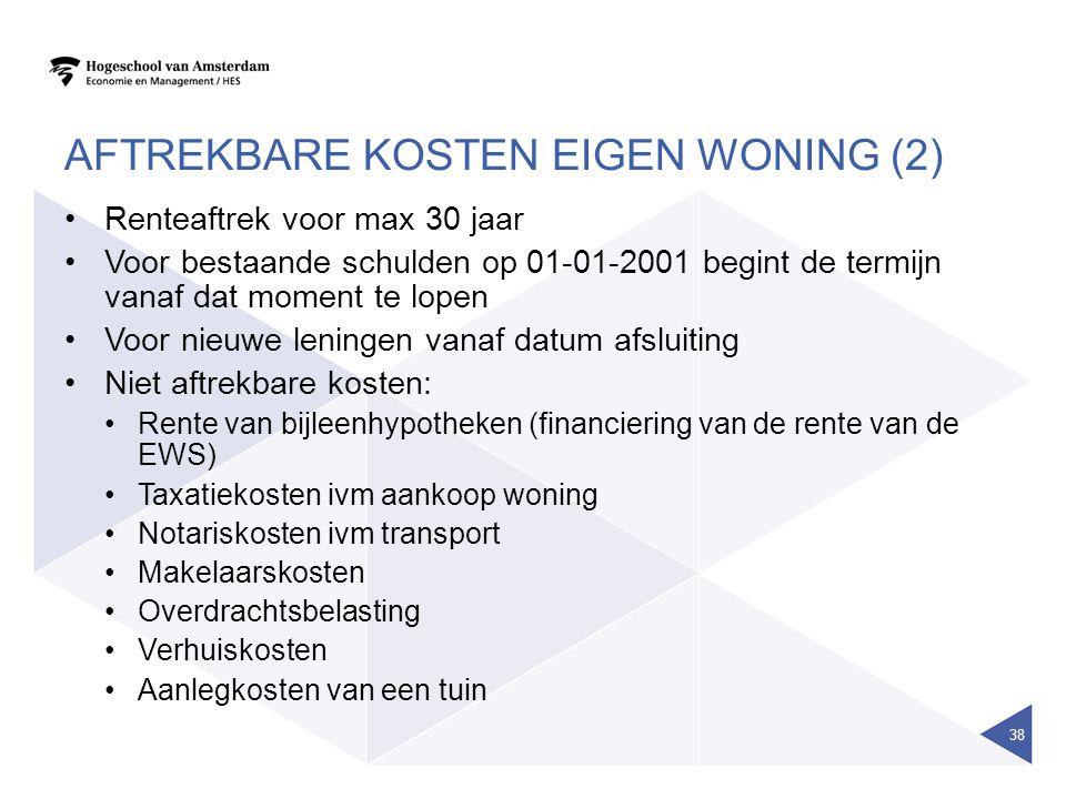 AFTREKBARE KOSTEN EIGEN WONING (2) •Renteaftrek voor max 30 jaar •Voor bestaande schulden op 01-01-2001 begint de termijn vanaf dat moment te lopen •Voor nieuwe leningen vanaf datum afsluiting •Niet aftrekbare kosten: •Rente van bijleenhypotheken (financiering van de rente van de EWS) •Taxatiekosten ivm aankoop woning •Notariskosten ivm transport •Makelaarskosten •Overdrachtsbelasting •Verhuiskosten •Aanlegkosten van een tuin 38