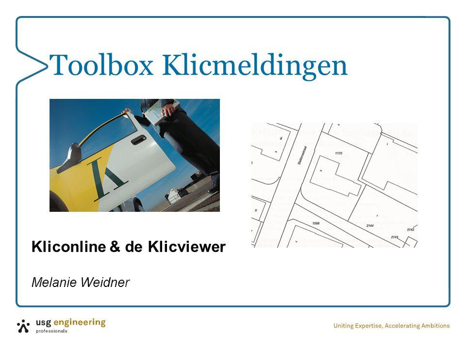 Toolbox Klicmeldingen Kliconline & de Klicviewer Melanie Weidner