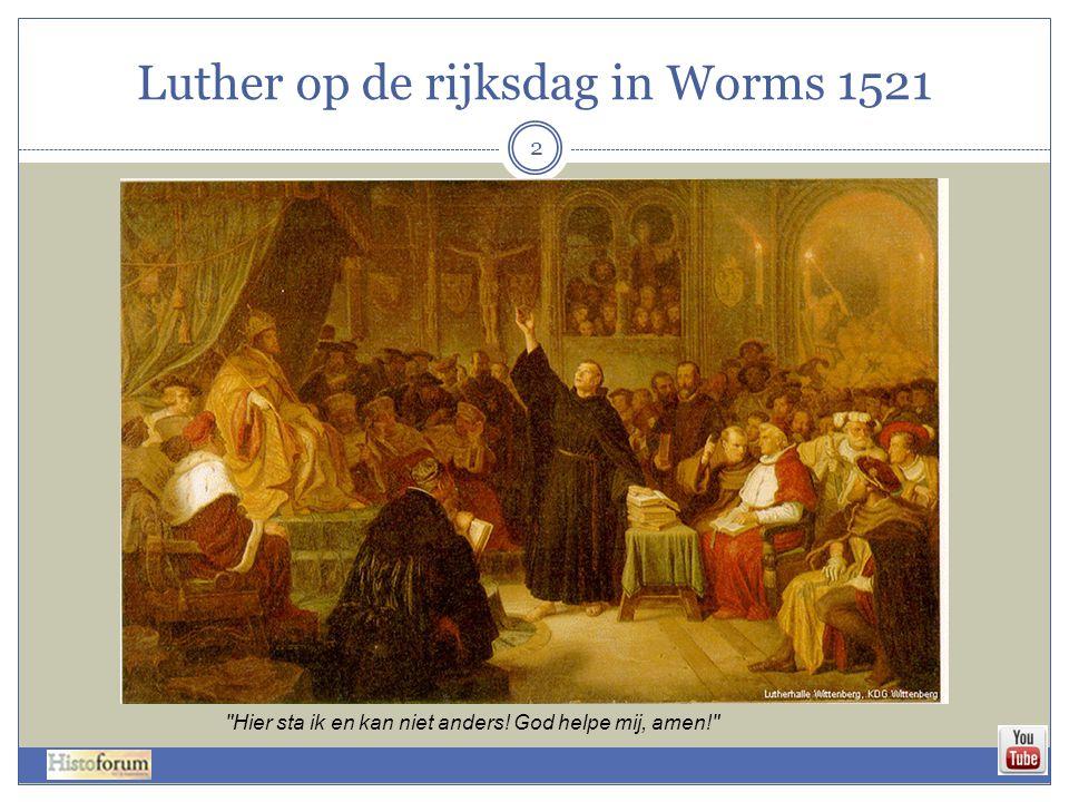 Luther op de rijksdag in Worms 1521 2