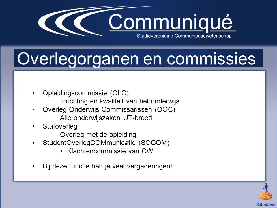 Overlegorganen en commissies •Opleidingscommissie (OLC) Inrichting en kwaliteit van het onderwijs •Overleg Onderwijs Commissarissen (OOC) Alle onderwi
