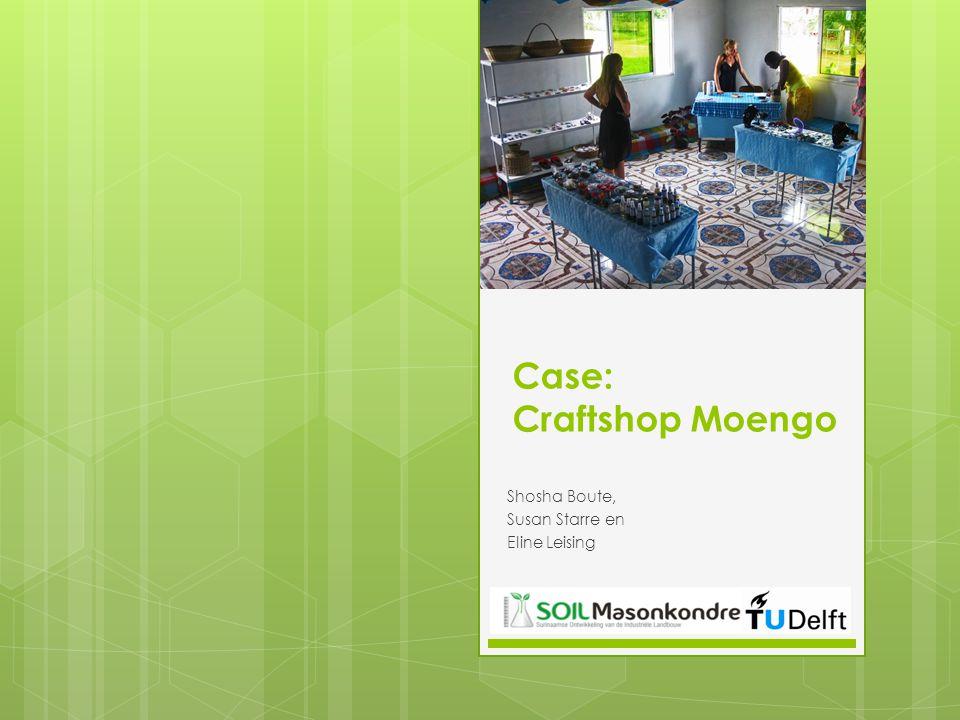 Case: Craftshop Moengo Shosha Boute, Susan Starre en Eline Leising