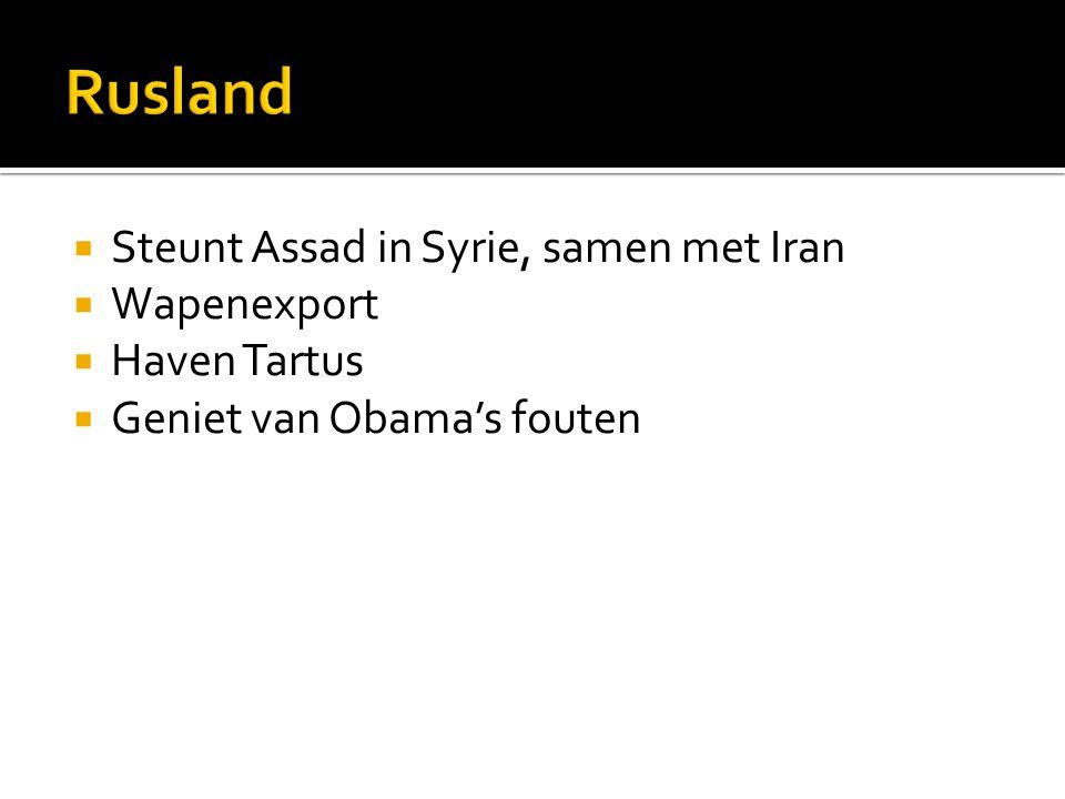  Steunt Assad in Syrie, samen met Iran  Wapenexport  Haven Tartus  Geniet van Obama's fouten