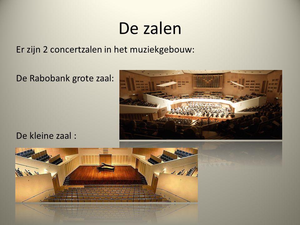 De zalen Er zijn 2 concertzalen in het muziekgebouw: De Rabobank grote zaal: De kleine zaal :