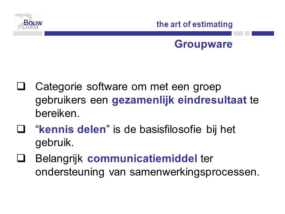  Categorie software om met een groep gebruikers een gezamenlijk eindresultaat te bereiken.
