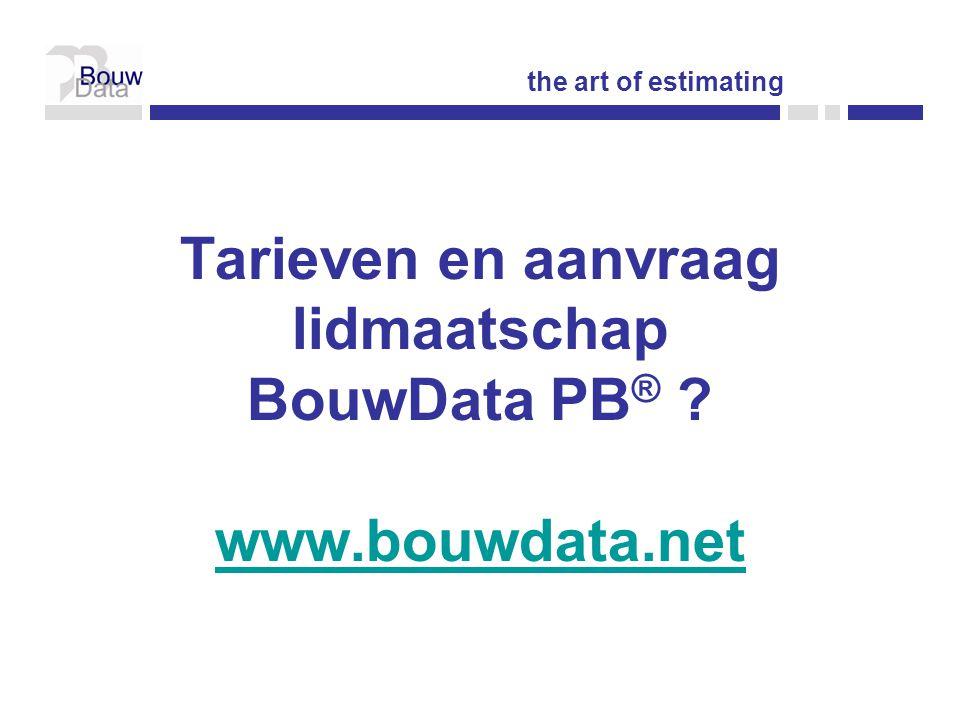 Tarieven en aanvraag lidmaatschap BouwData PB ® .