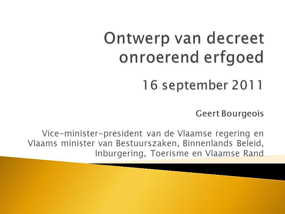 Geert Bourgeois Vice-minister-president van de Vlaamse regering en Vlaams minister van Bestuurszaken, Binnenlands Beleid, Inburgering, Toerisme en Vlaamse Rand