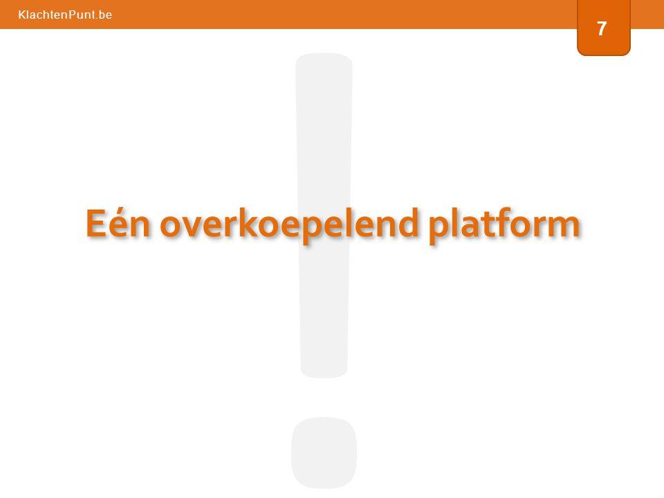 KlachtenPunt.be 7 ! Eén overkoepelend platform