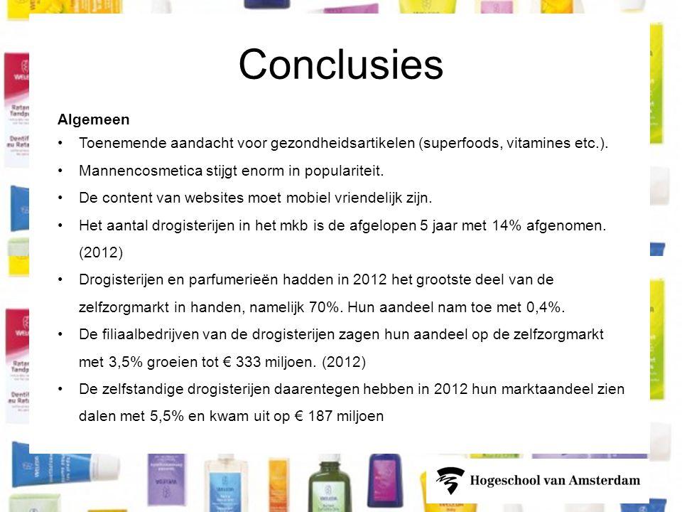 Conclusies Algemeen •Toenemende aandacht voor gezondheidsartikelen (superfoods, vitamines etc.).