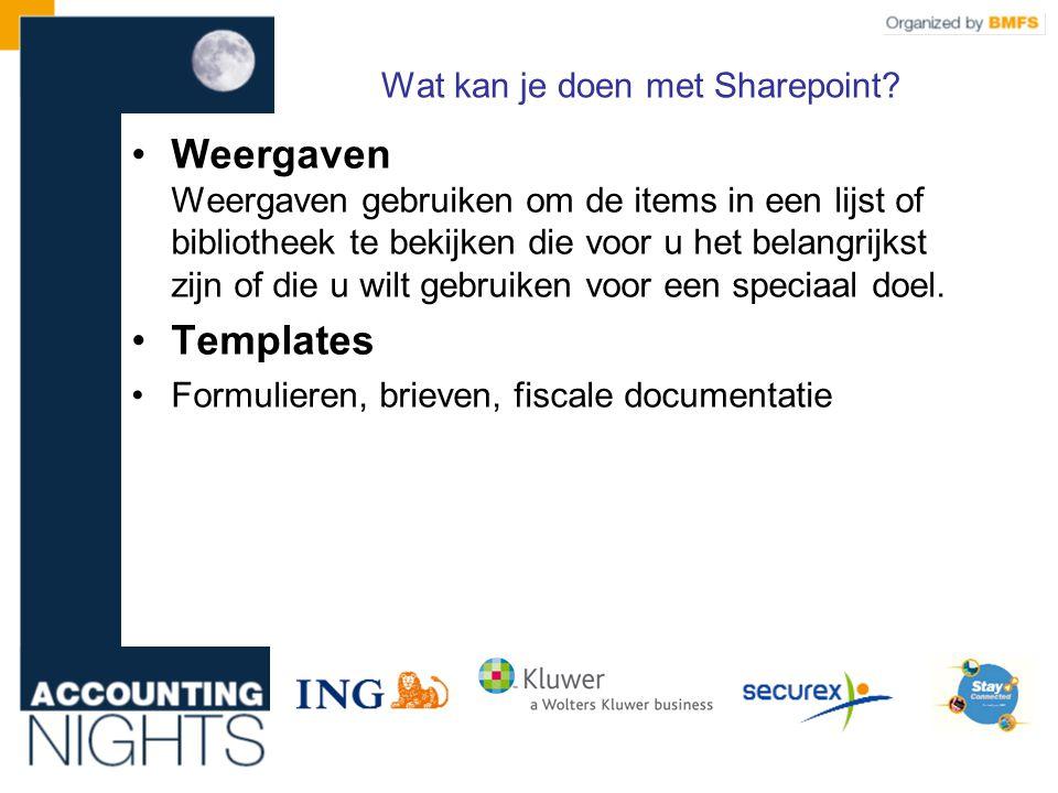 Wat kan je doen met Sharepoint.