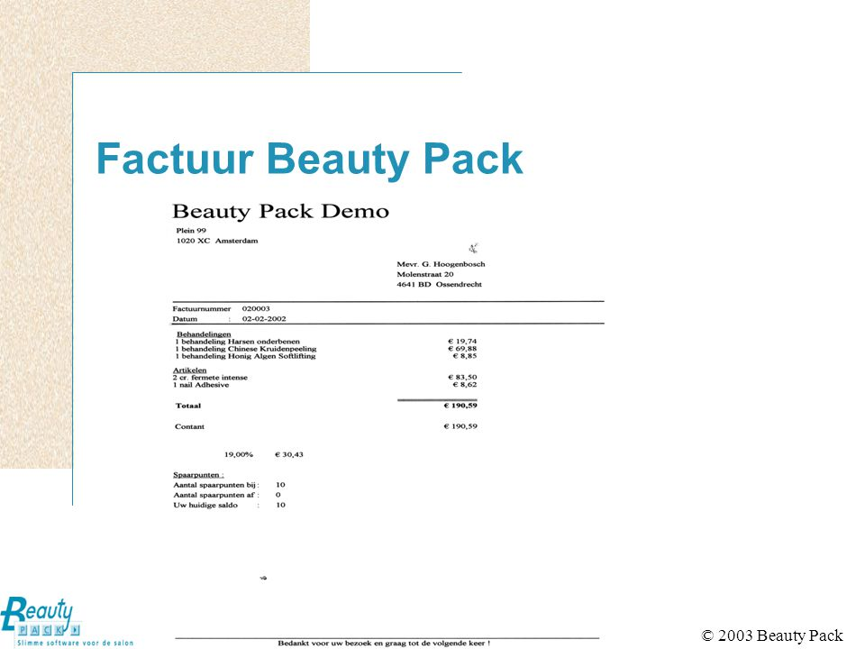 © 2003 Beauty Pack Factuur Beauty Pack
