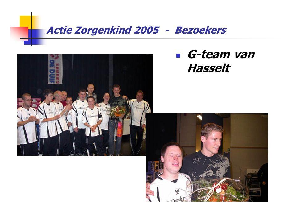 Actie Zorgenkind 2005 - Bezoekers  G-team van Hasselt