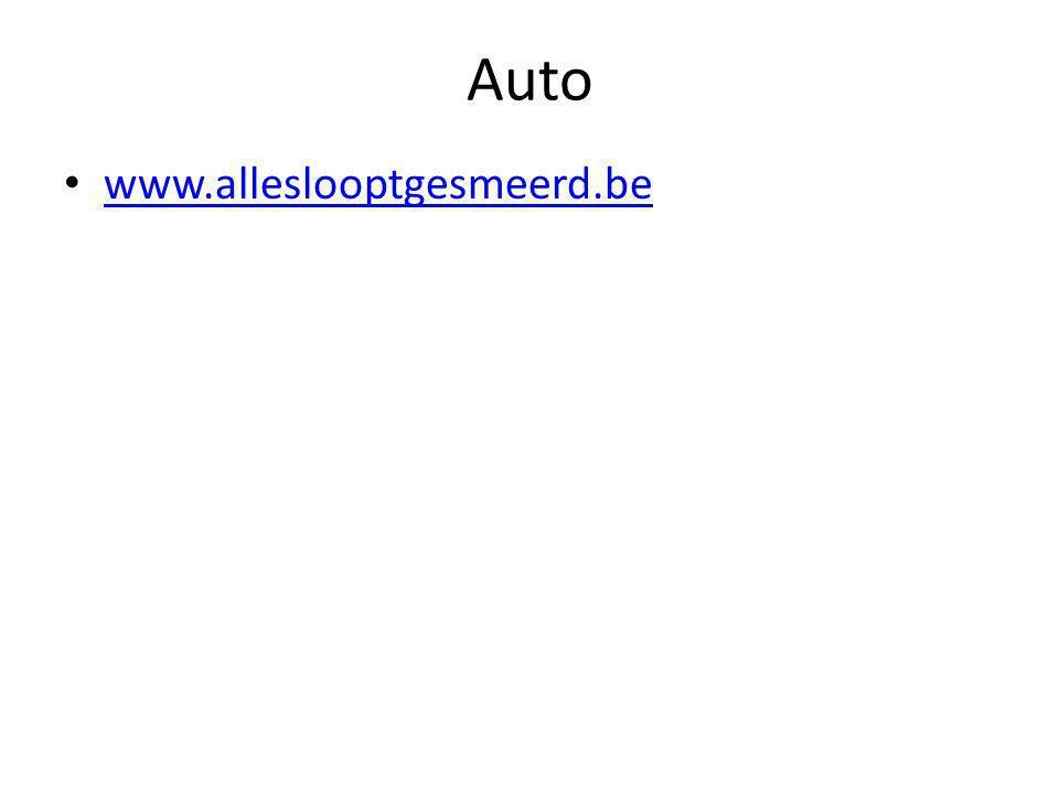 Auto • www.alleslooptgesmeerd.be www.alleslooptgesmeerd.be