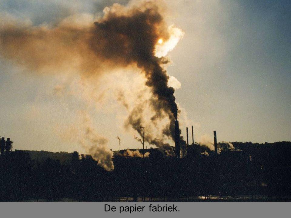 De papier fabriek.
