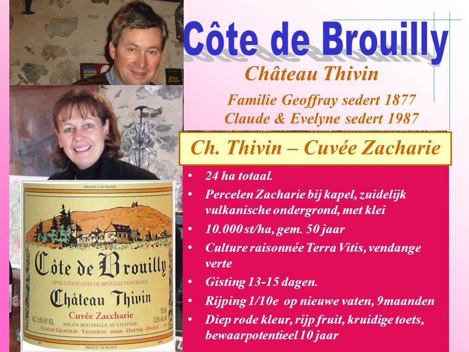 A6 Saône Belleville Le Bois d'oingt Villefranch e Beaujeu Château Thivin Familie Geoffray sedert 1877 Claude & Evelyne sedert 1987 • 24 ha totaal. • P