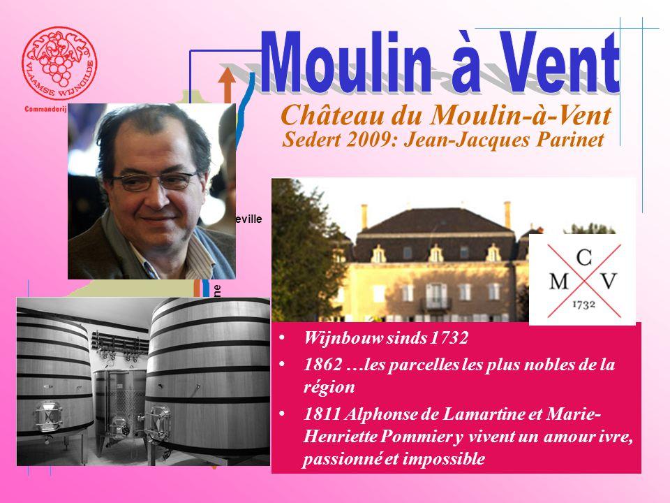 A6 Saône Belleville Le Bois d'oingt Villefranch e Beaujeu Château du Moulin-à-Vent Sedert 2009: Jean-Jacques Parinet • Wijnbouw sinds 1732 • 1862 …les