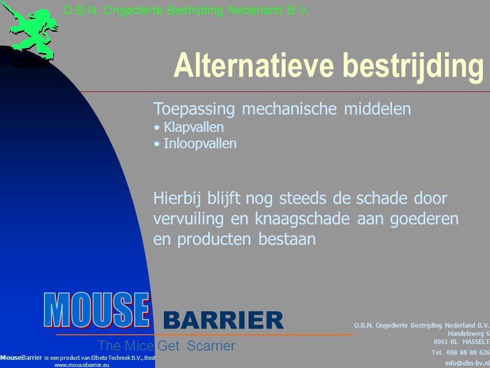 MouseBarrier O.B.N.Ongedierte Bestrijding Nederland B.V.