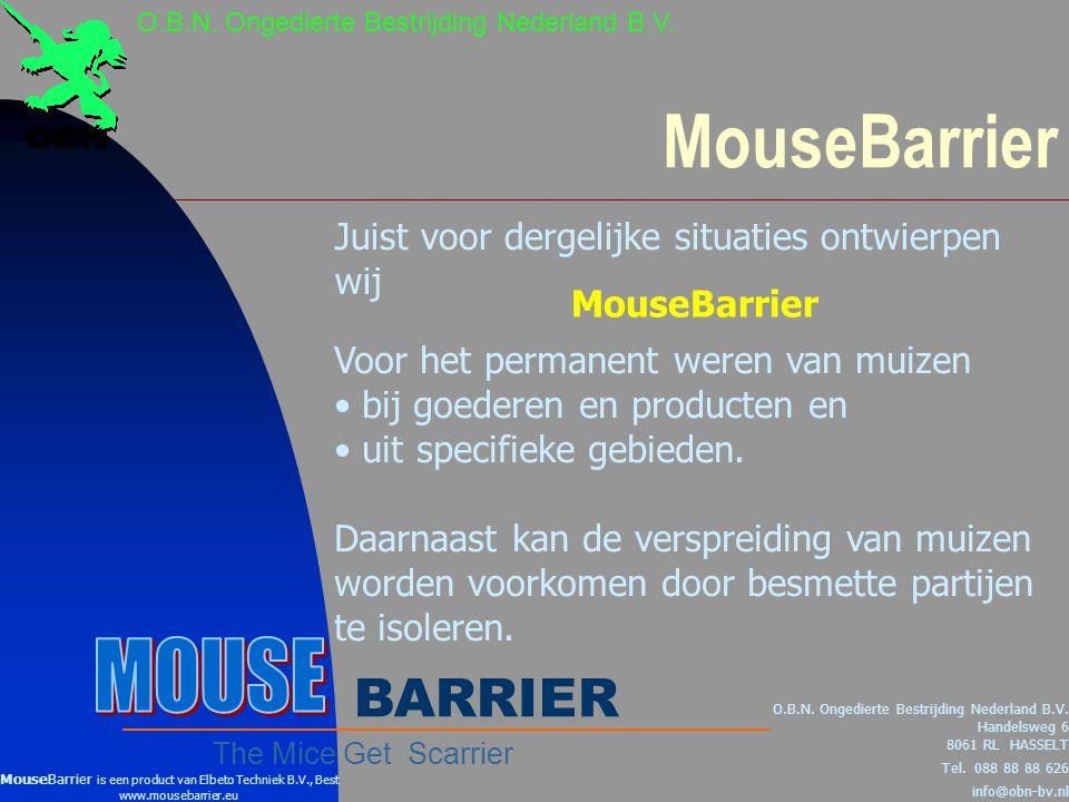 Principe MouseBarrier [1] O.B.N.Ongedierte Bestrijding Nederland B.V.
