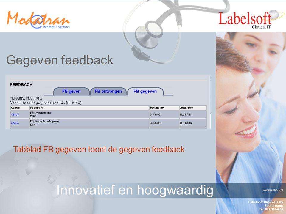 Ontvangen feedback Na selectie van de knop Archief wordt de reeds gelezen feedback getoond Indien u dit wenst kunt u de casus inzien (selecteer Casus bij de gewenste feedbackregel)