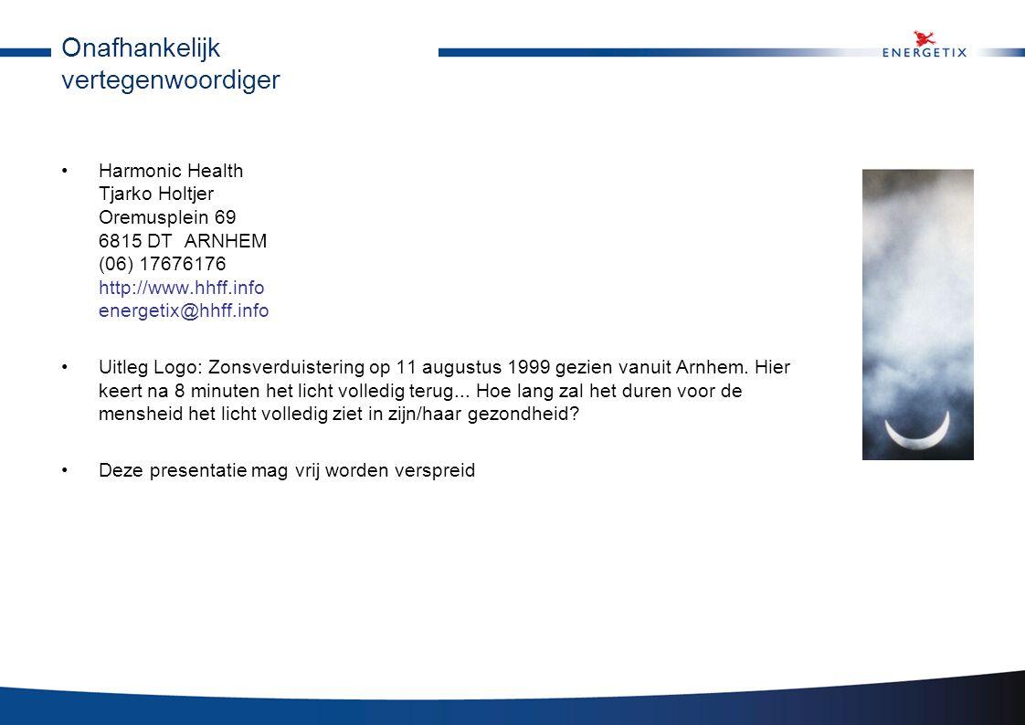 Onafhankelijk vertegenwoordiger •Harmonic Health Tjarko Holtjer Oremusplein 69 6815 DT ARNHEM (06) 17676176 http://www.hhff.info energetix@hhff.info •